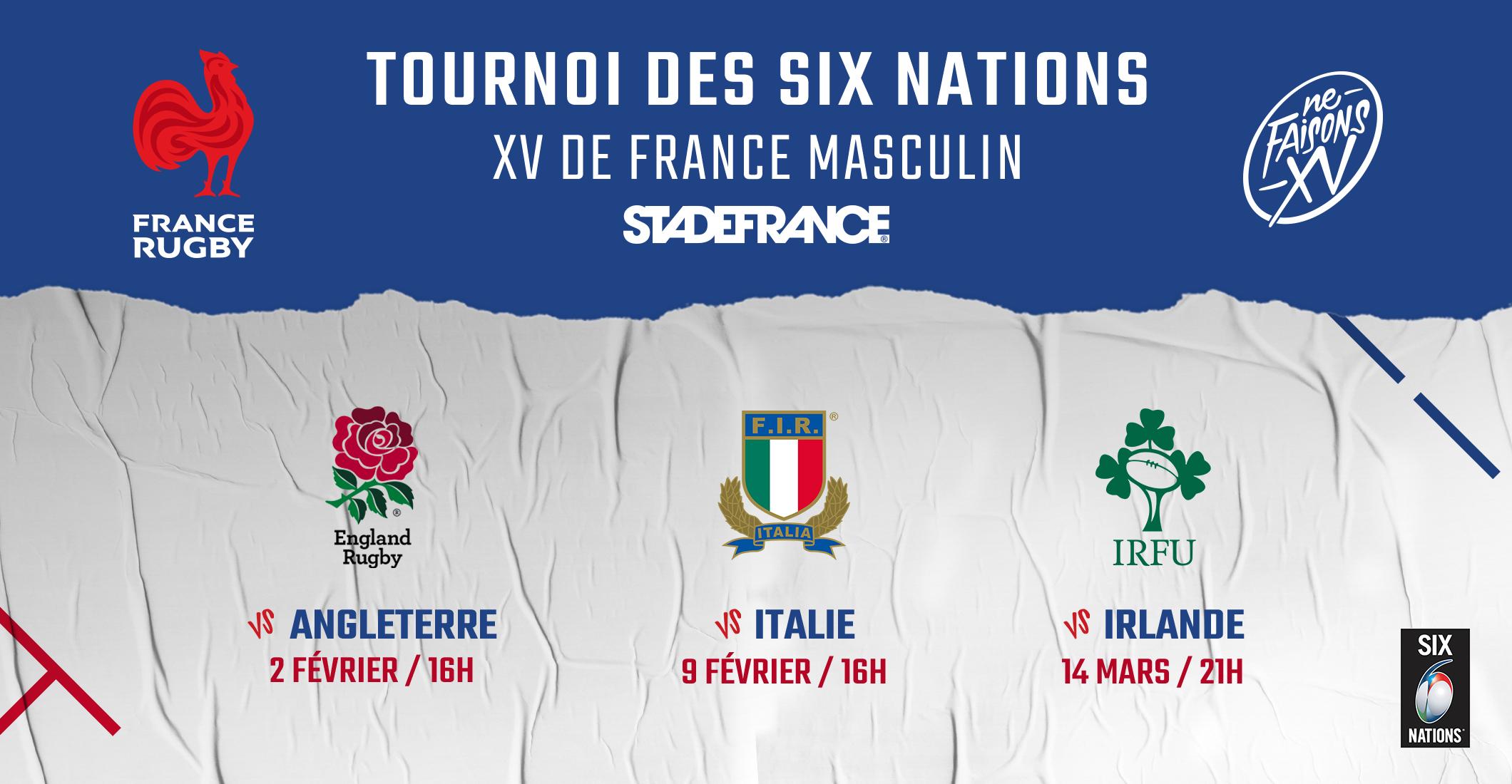 Tournoi Des Vi Nations Ouverture Billetterie Pour Les Matches Du Xv De France Masculin